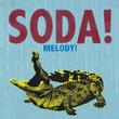 浅野忠信率いるSODA!、1年ぶり新アルバム『MELODY!』4月リリース
