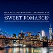 ソウルフル且つ美メロ・ナンバーをセレクトした「STARBASE INTERNATIONAL Presents R&B -Sweet Romance-」遂に発売!
