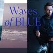 【2019 アーティストプロジェクト】Waves of Blue