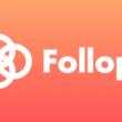 SNSに投稿するだけでフォロワー数に応じてお金がもらえるアプリ「Follop」のリリースが2019年6月頃に決定!