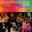 大人気3枚組ジャズ・コンピ・シリーズ「NOT NOW」第11弾は珍しい楽器でのジャズ名演集!UNUSUAL INSTRUMENTS OF JAZZ !!