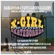 X-girlのスケートボードラインが、初のPOPUPを開催