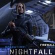 「Firewall Zero Hour」の新シーズン「Operation:Nightfall」が本日配信。新スキル「シーフ」や新マップ「ハンガー」が追加