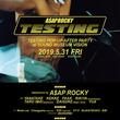 """A$AP Rockyが5月31日(金)に再びSOUND MUSEUM VISIONに登場『NUBIAN』で開催される""""TESTING POP-UP""""のアフターパーティーとして、"""