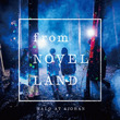 "Halo at 四畳半、ニューミニアルバム「from NOVEL LAND」トレイラームービー""Music Video撮影編""公開!"