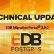 EDB Postgres Migration Portal 2.0 および日本語マニュアルが正式リリースされました。この新製品を活用するためのウェビナーも開催されます。
