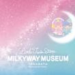 「キキ&ララ」初の360°フォトジェニック空間 「LittleTwinStars MILKYWAY MUSEUM -T A N A B A T A- PRODUCED BY LIDDELL」