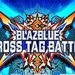 「BLAZBLUE CROSS TAG BATTLE」の第2回公式大会が6月30日に開催決定。優勝者は「ARCREVO World Tour」に出場
