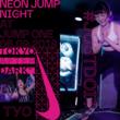 NEONペイント×暗闇トランポリン!夜の東京は、みんなでカラダを動かす遊び場!NIKE「TOKYO AFTER DARK NEON JUMP NIGHT」6/9(日)「jump one」にて初開催