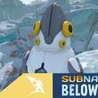 深海サバイバル『Subnautica: Below Zero』新アプデ「Spy Pengling」配信ー新要素続々追加