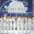 ディズニーの名曲を石川界人、上村祐翔、江口拓也、小野賢章ら12名の声優が歌う 『Disney 声の王子様 Voice Stars Dream Live 2019』