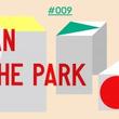 『#009 WALKMAN IN THE PARK』@Ginza Sony Park 「音楽が歩き始めた日」から40年。サカナクション・山口一郎、たなか、飯島望未ら著名人40名のストーリーも公開。