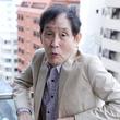 萩本欽一 78歳で大学中退、再びお笑いへ…その原動力とは