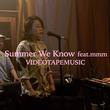 VIDEOTAPEMUSIC、新アルバムよりmmmボーカル曲のMVを公開