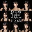 アプガ(2)、つんく♂提供の新曲「Be lonely together」MVこのあと公開
