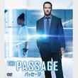 ![CDATA[リドリー・スコットが放つ新たなSFサスペンスドラマ『パッセージ』、11月2日(土)DVDリリース!]]