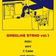 9月21日(土)、下北沢BASEMENTBARにて「GASOLINE STAND vol.1」開催決定。「ROKI」「aoni」「C Case」ら出演。