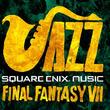 """『FF7』の""""星降る峡谷""""など12曲をジャズアレンジ。ゲーム音楽×本格JAZZアルバムが2020年1月22日発売"""