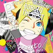 TVアニメ「BORUTO-ボルト- NARUTO NEXT GENERATIONS」主題歌コンピレーションアルバム「BORUTO THE BEST」が2019年12月18日(水)発売決定!